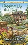 Digging Up the Dirt (Southern Ladies Mystery, #3)