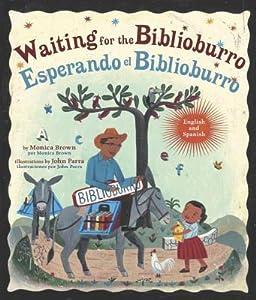 Waiting for the Biblioburro/Esperando el Biblioburro: