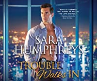 Trouble Walks in (The McGuire Brothers, #2)