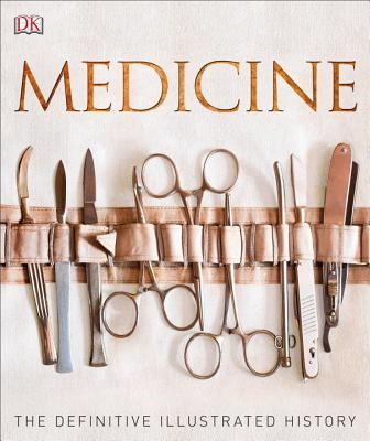 Medicine  The Definitive Illustrated History ( PDFDrive.com )