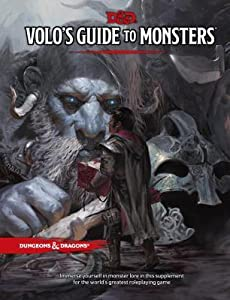 Volo's Guide to Monsters (Dungeons & Dragons, 5th Edition)