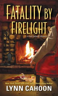 Fatality by Firelight (Cat Latimer Mystery, #2)