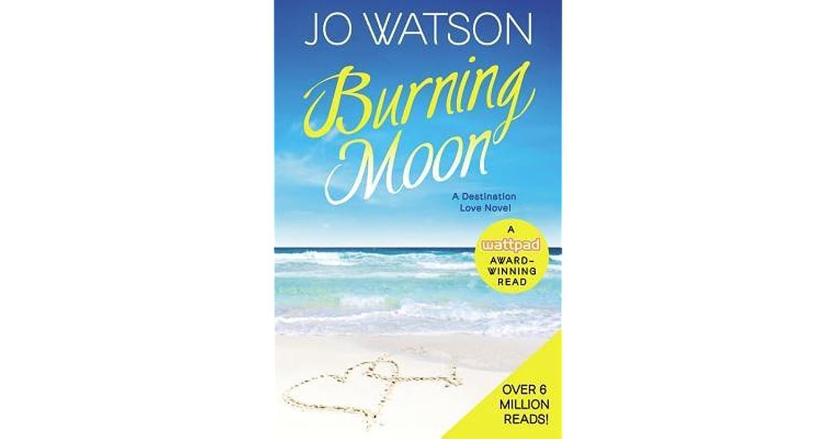 Burning Moon (Destination Love, #1) by Jo Watson