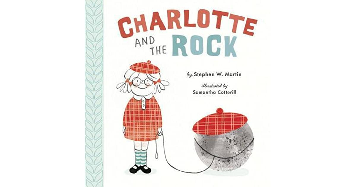 Charlotte And The Rock By Stephen W Martin