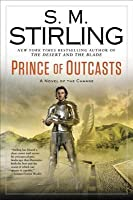 Prince of Outcasts: A Novel of the Change