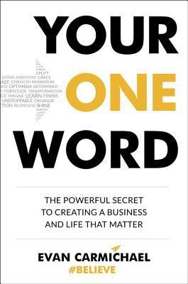 Evan Carmichael - Your One Word