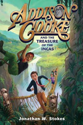 Addison Cooke and the Treasure of the Incas (Addison Cooke #1)