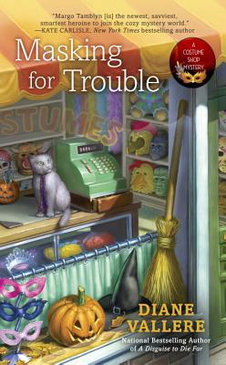Masking for Trouble (Costume Shop Mystery, #2)