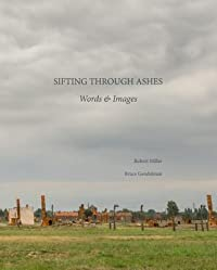 Sifting Through Ashes: Words & Images