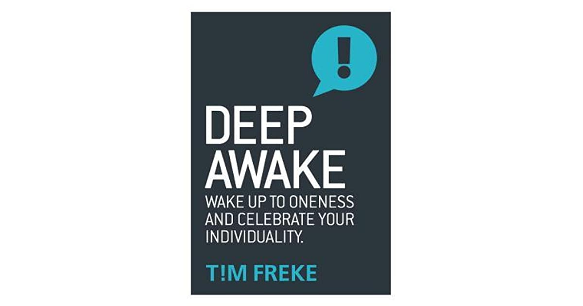 deep awake wake up to oneness and celebrate your individuality