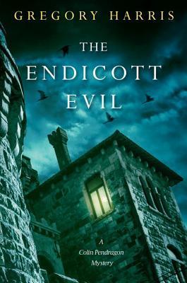 The Endicott Evil by Gregory   Harris