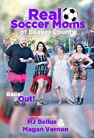 The Real Soccer Moms of Beaver County