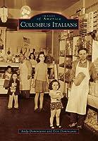 Columbus Italians (Images of America: Ohio)