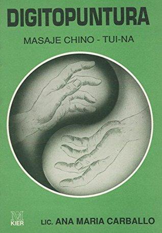 Digitopuntura. Masaje Chino