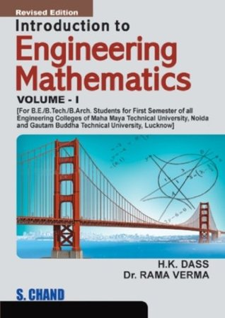Introduction to Engineering Mathematics: Volume I by H K  Dass