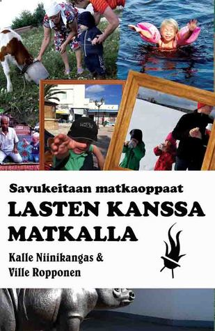 Lasten kanssa matkalla by Kalle Niinikangas