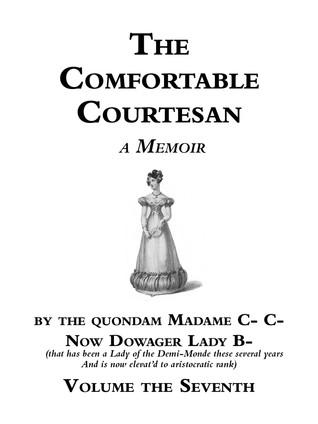 The Comfortable Courtesan, Volume 7 by Clorinda Cathcart