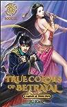 True Colors of Betrayal by J.C. Kang