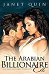 The Arabian Billionaire Ex: His One and Only Weakness