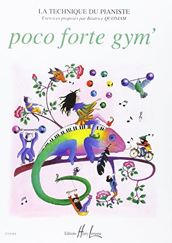 Poco Forte Gym --- Piano  by  Quoniam Beatrice