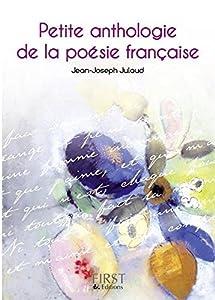 Les Petits Livres: Petite Anthologie De LA Poesie Francaise