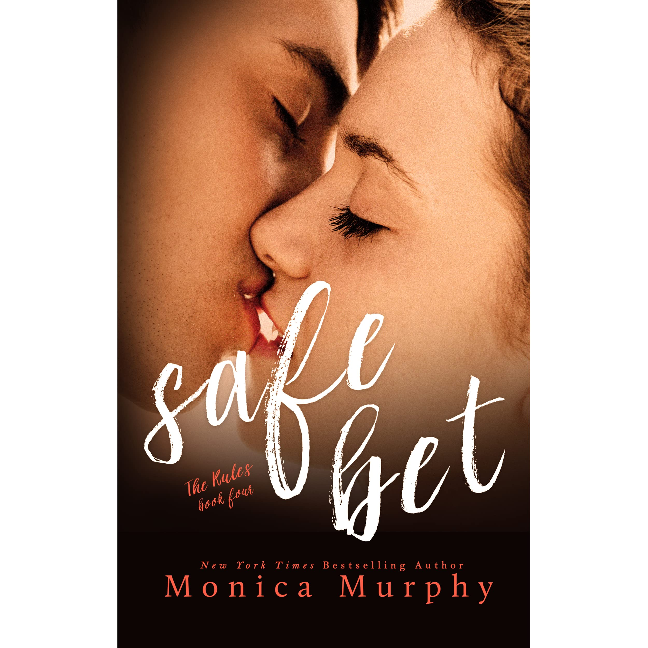 Safe Bet The Rules 4 By Monica Murphy