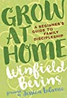 Grow at Home: A Beginner's Guide to Family Discipleship