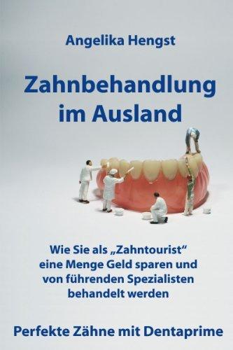 Zahnbehandlung im Ausland (Forever fit 1)  by  Angelika Hengst