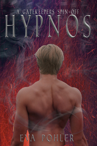 Hypnos: A Gatekeeper's Spin-Off, Book One