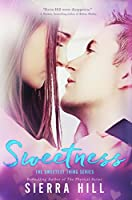 Sweetness (The Sweetest Thing, #1)