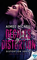 Degrees Of Distortion (Distortion Series Book 1)