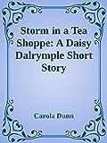 Storm in a Tea Shoppe