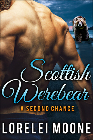 A Second Chance (Scottish Werebear, #6)