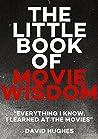 The Little Book of Movie Wisdom