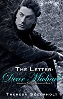 The Letter: Dear Michael: (Unraveled: The Next Generation Book One)