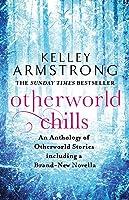 Otherworld Chills (Otherworld Stories #V)