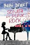 Sonata em Punk Rock by Babi Dewet