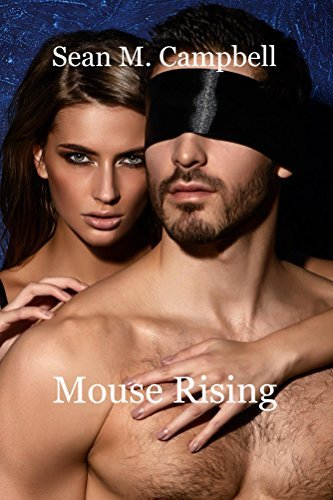 Mouse Rising (Rebecca Saint James Book 2)  by  Sean Campbell