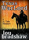 Texas War Lord (JL Tate Book 2)