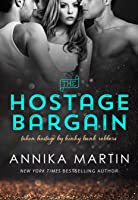 The Hostage Bargain (Bank Robbers, #1)