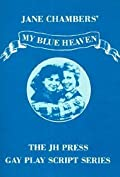 My Blue Heaven: A Comedy in Two Acts