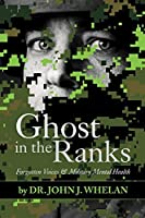 Ghost in the Ranks: Forgotten Voices & Military Mental Health