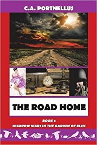 The Road Home (Sparrow Wars in the Garden of Bliss, #3)