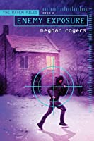 Enemy Exposure (The Raven Files, #2)
