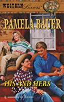 His and Hers (Western Lovers: Ranchin' Dads, #14)