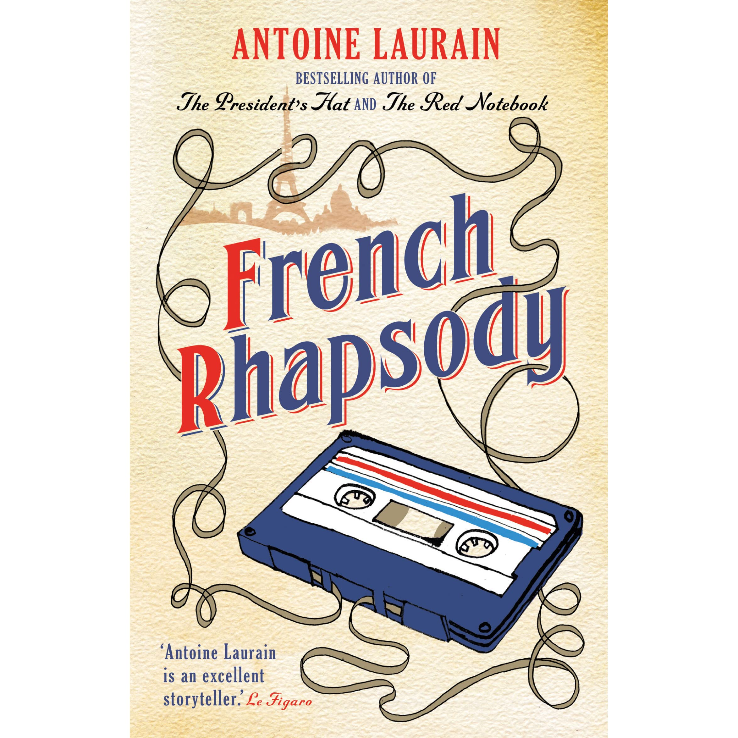 French Rhapsody by Antoine Laurain