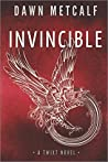 Invincible (The Twixt, #4)