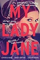 My Lady Jane (The Lady Janies, #1)
