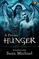 A Private Hunger