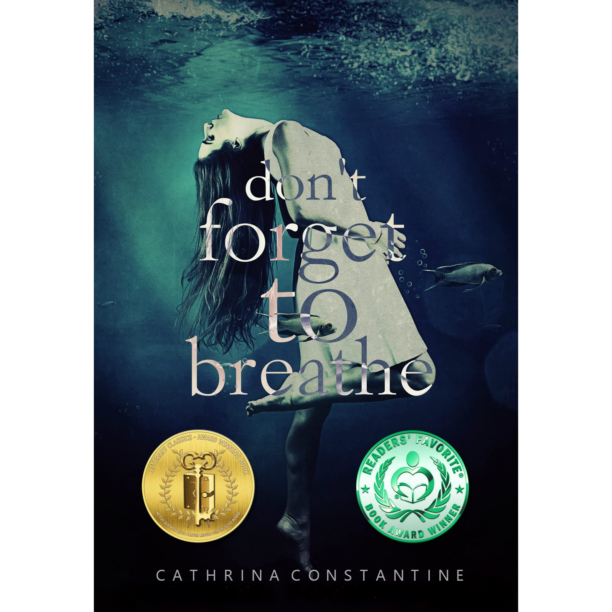 Don't Forget To Breathe By Cathrina Constantine